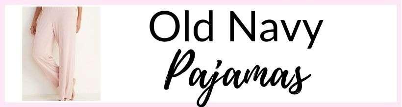 old navy pjs